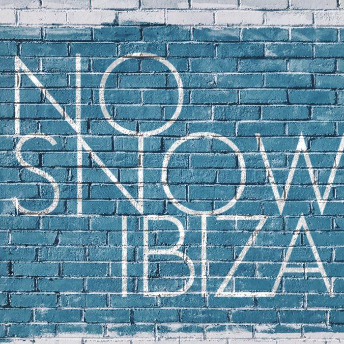 No Snow Ibiza